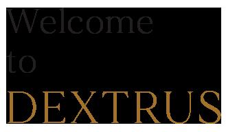 Welcome Dextrus